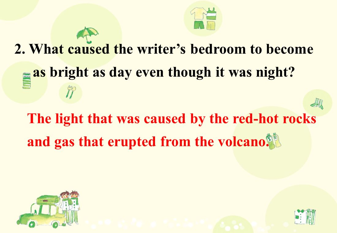 The light that was caused by the red-hot rocks and gas that erupted from the volcano.