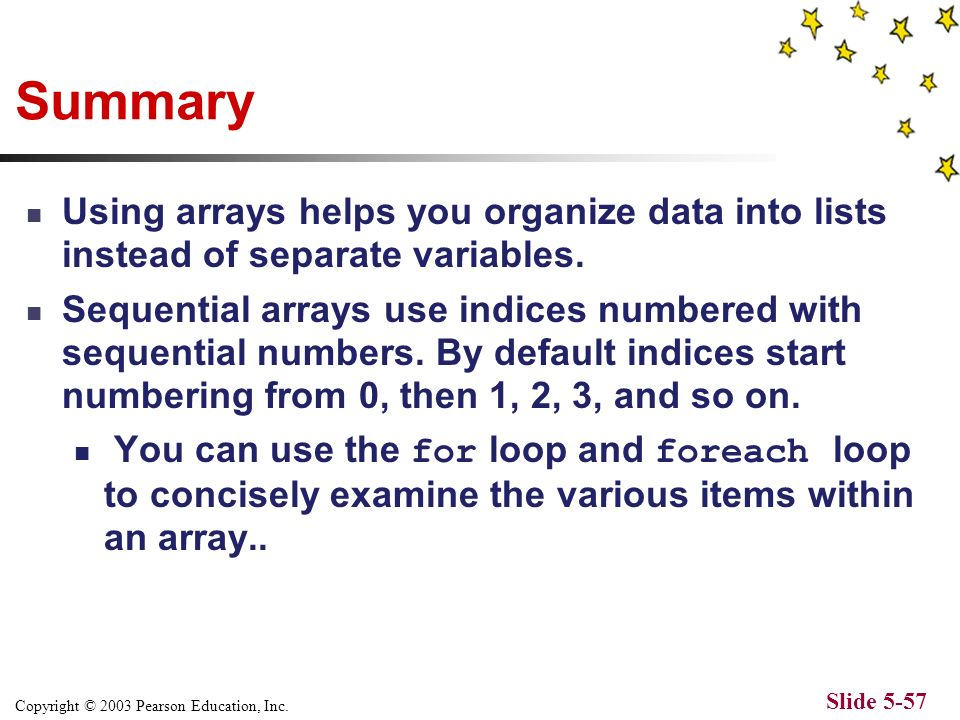 Copyright © 2003 Pearson Education, Inc. Slide 5-56 Would output the following...
