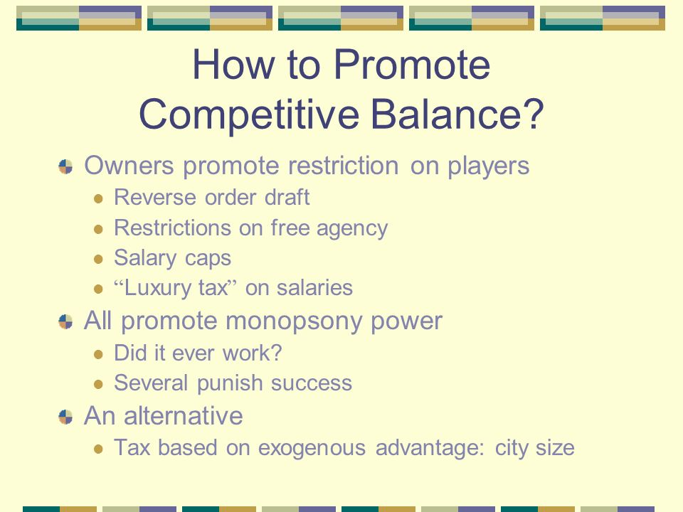 How to Promote Competitive Balance.
