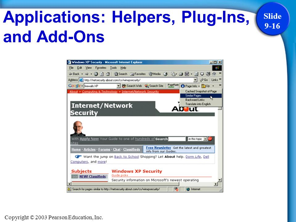 Copyright © 2003 Pearson Education, Inc. Slide 9-16 Applications: Helpers, Plug-Ins, and Add-Ons
