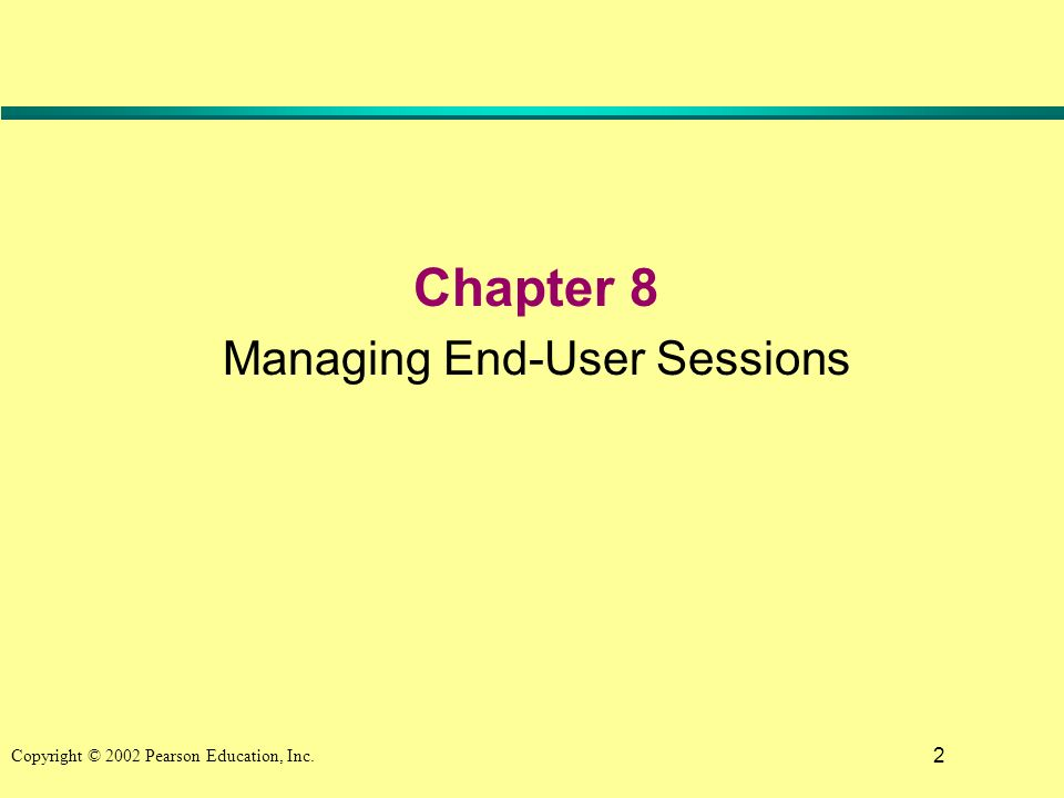 2 Chapter 8 Managing End-User Sessions