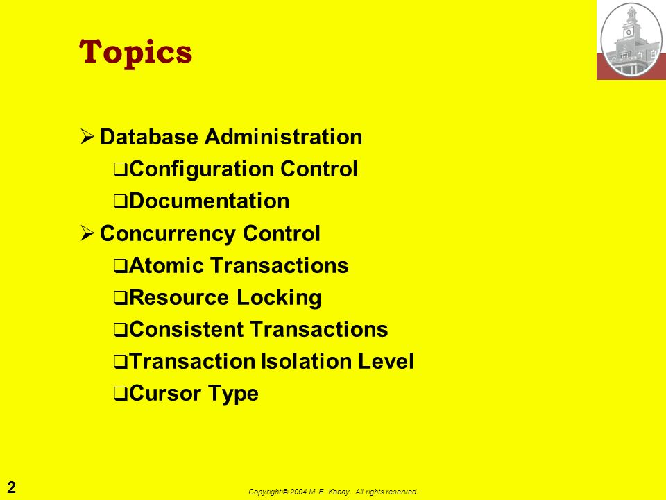 Managing Multi-User Databases (1) IS 240 – Database Management Lecture #18 – 2004-04-20 Prof.