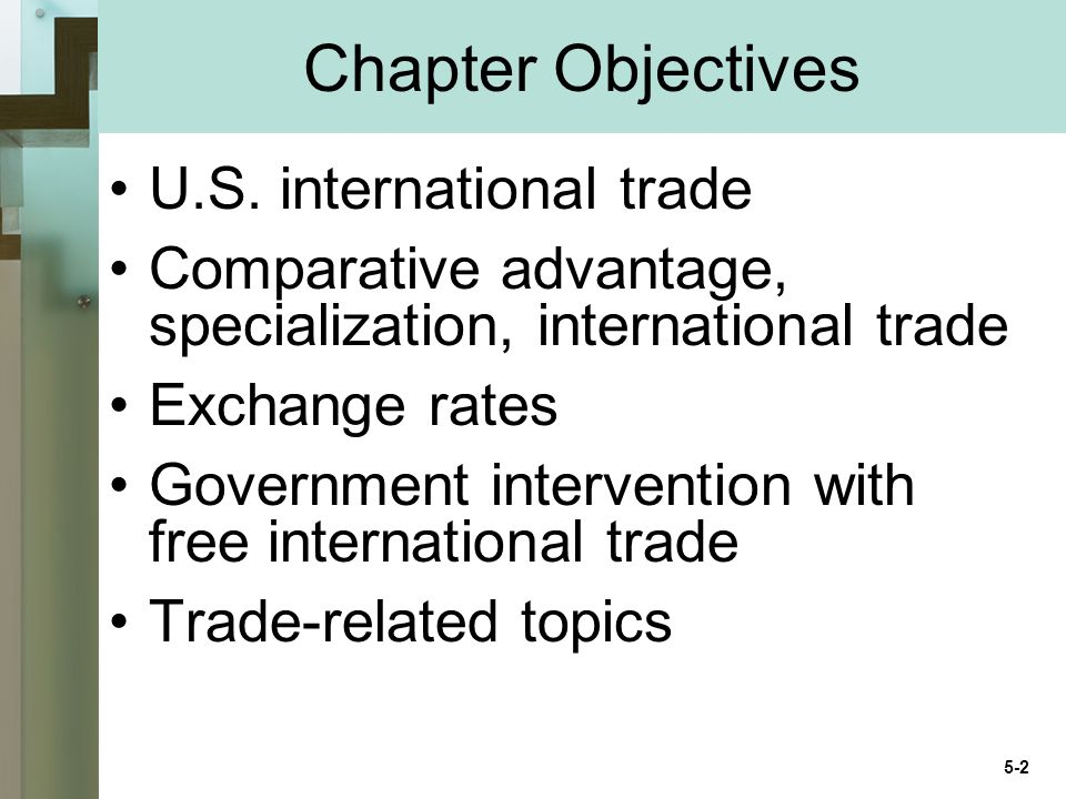 Chapter Objectives U.S.