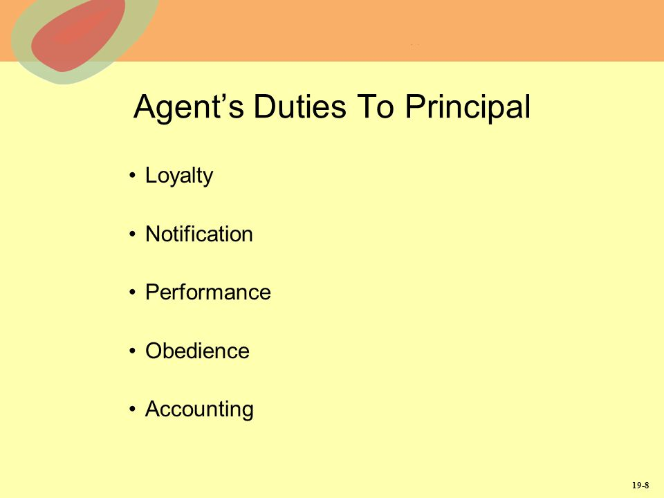 19-8 Agents Duties To Principal Loyalty Notification Performance Obedience Accounting