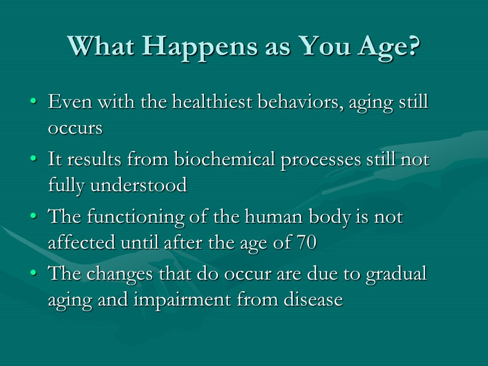 What Happens as You Age.