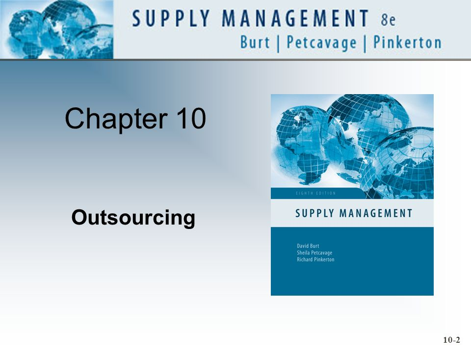 10-2 Chapter 10 Outsourcing