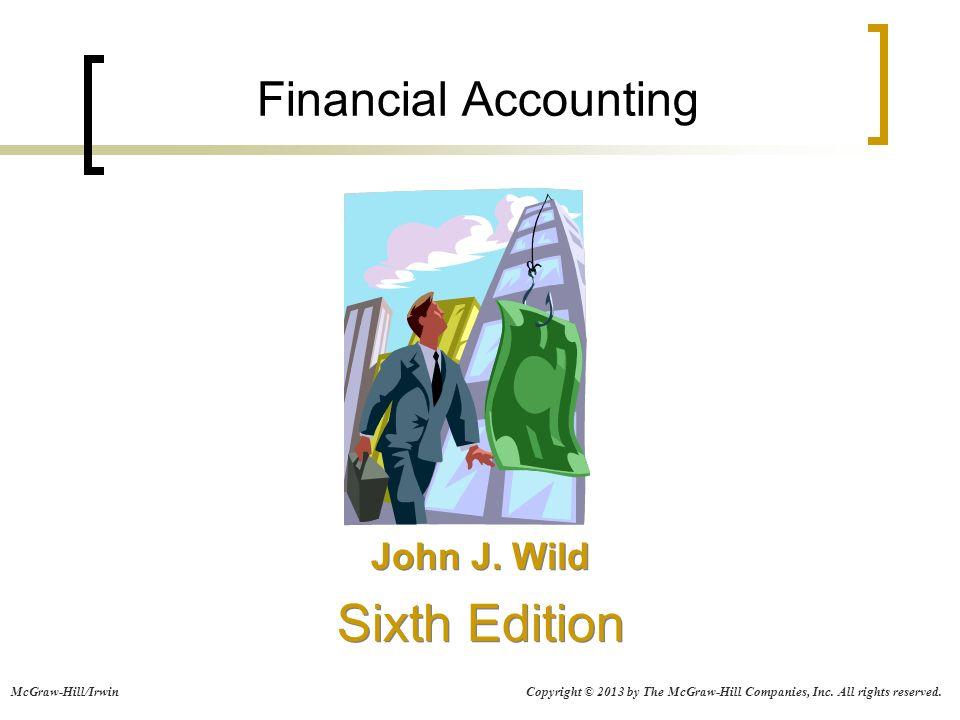 Financial accounting john j wild sixth edition john j wild sixth 1 financial accounting john j wild sixth edition fandeluxe Choice Image
