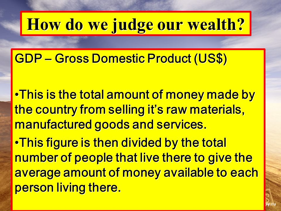 How do we judge our wealth.