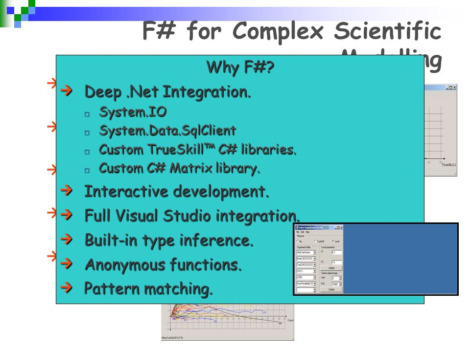 F# for Complex Scientific Modelling Problem: Framework for probabilistic inference (research).