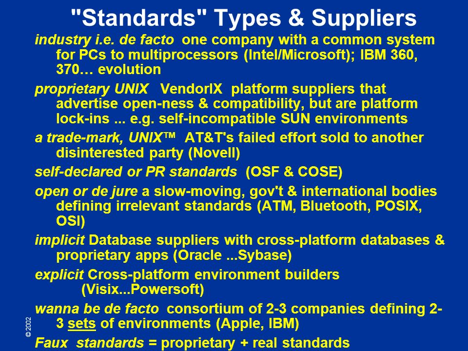 © 2002 Standards Types & Suppliers industry i.e.