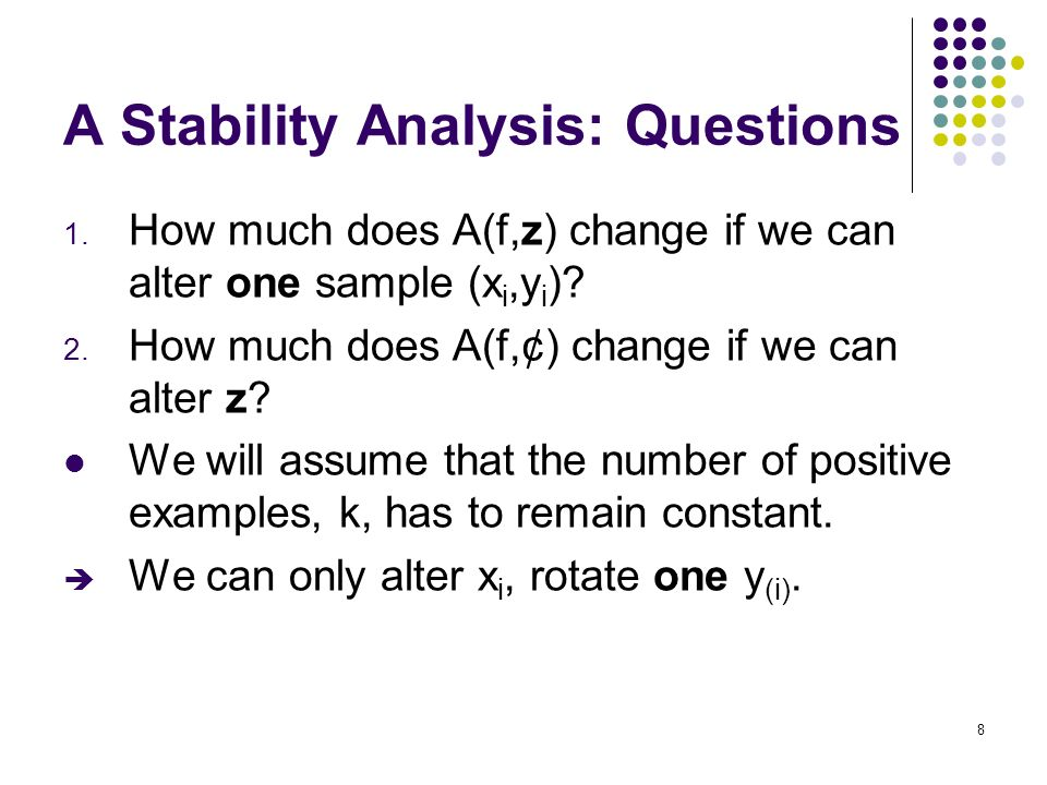 8 A Stability Analysis: Questions 1.