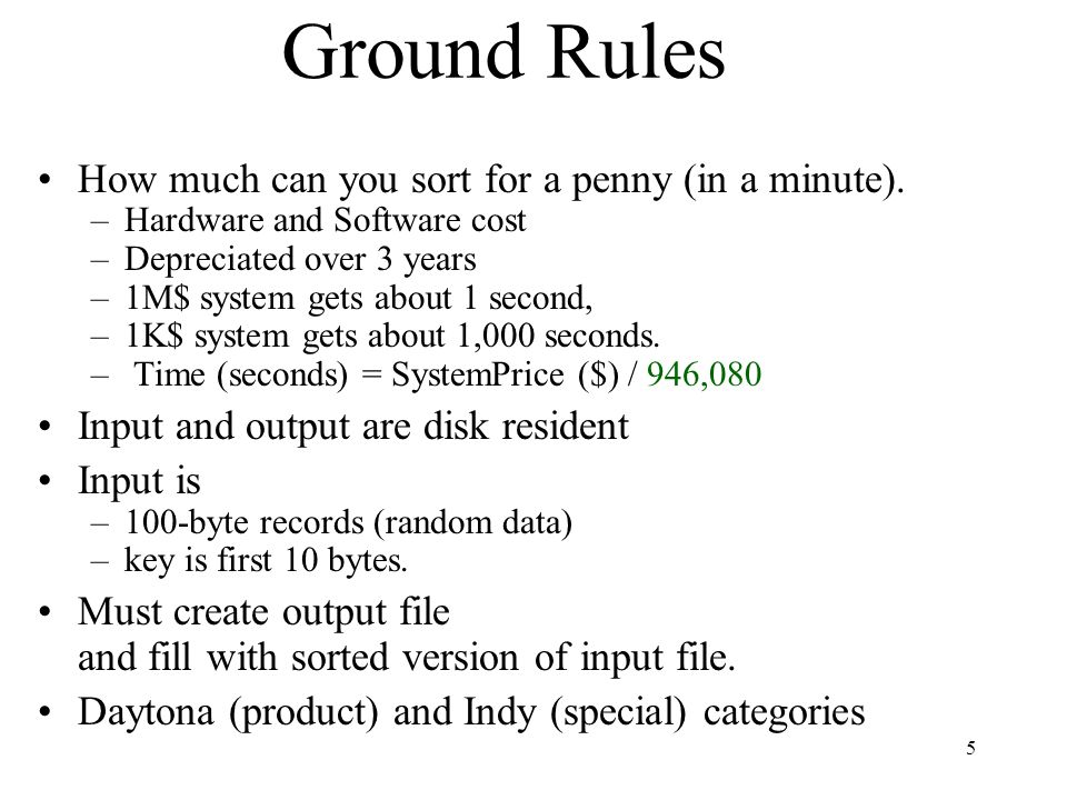 5 Ground Rules How much can you sort for a penny (in a minute).