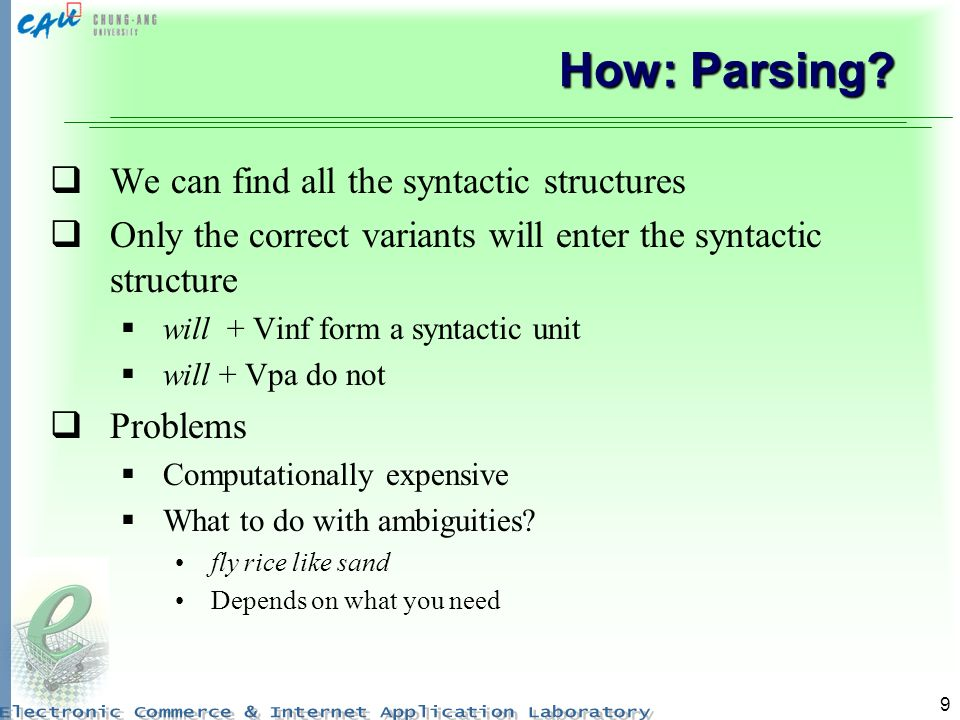 9 How: Parsing.