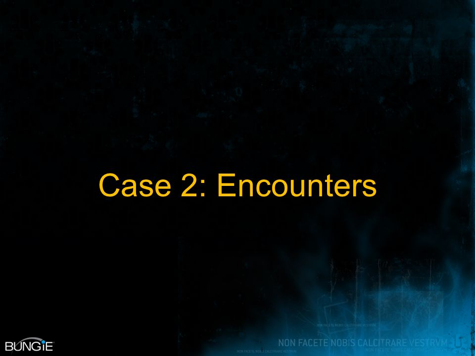Case 2: Encounters