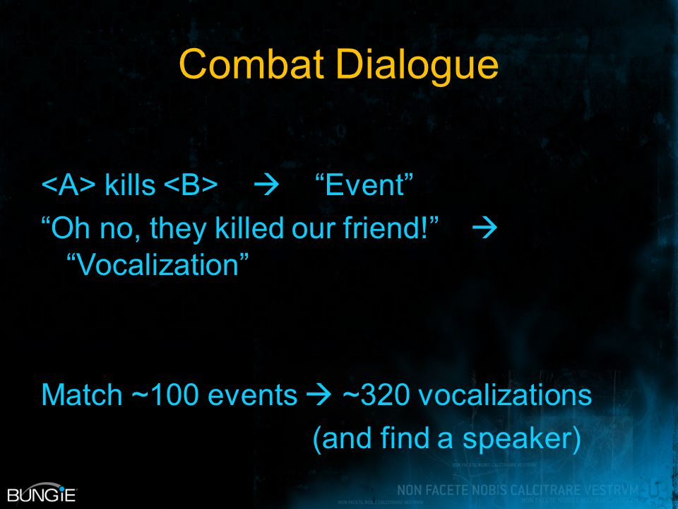 Combat Dialogue kills Event Oh no, they killed our friend.