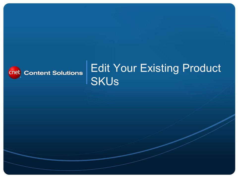Edit Your Existing Product SKUs