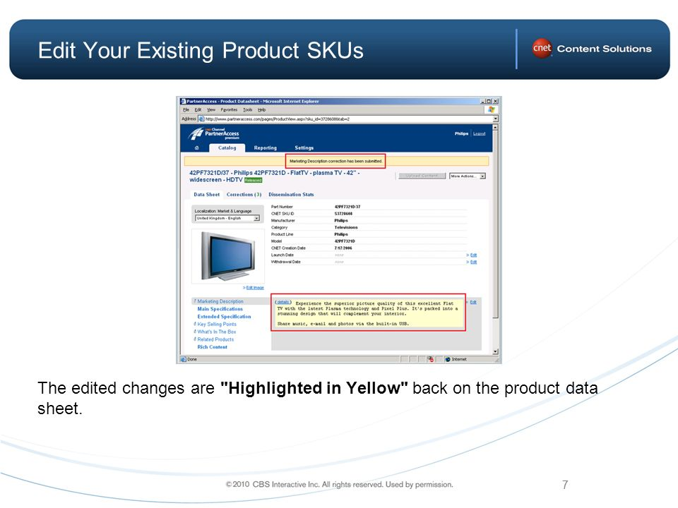 7 Edit Your Existing Product SKUs The edited changes are Highlighted in Yellow back on the product data sheet.