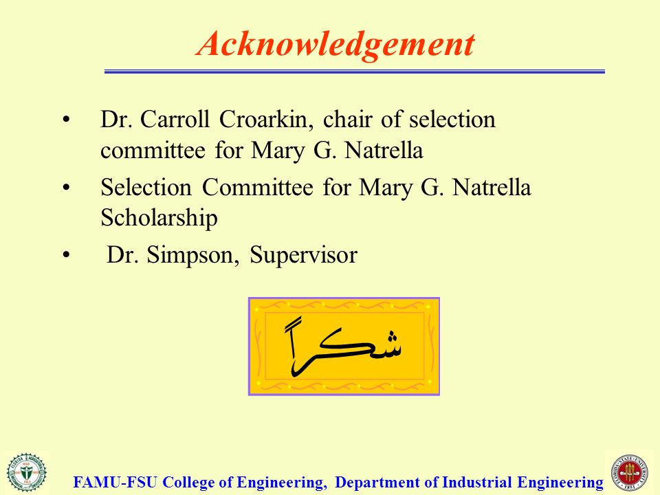 Acknowledgement Dr. Carroll Croarkin, chair of selection committee for Mary G.