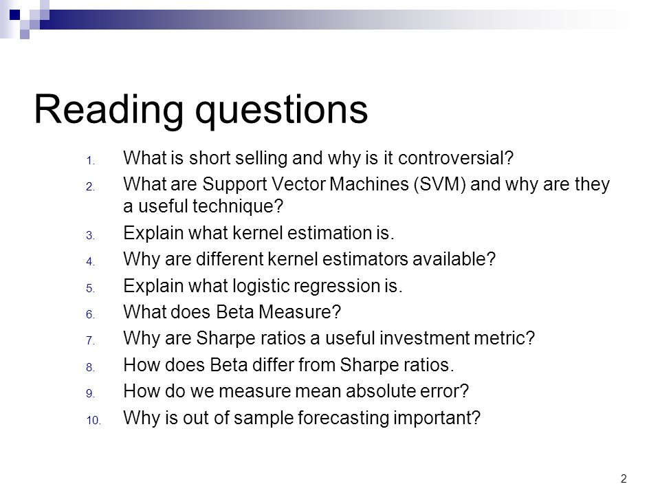 Reading questions 1. What is short selling and why is it controversial.