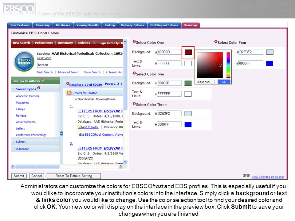 Administrators can customize the colors for EBSCOhost and EDS profiles.