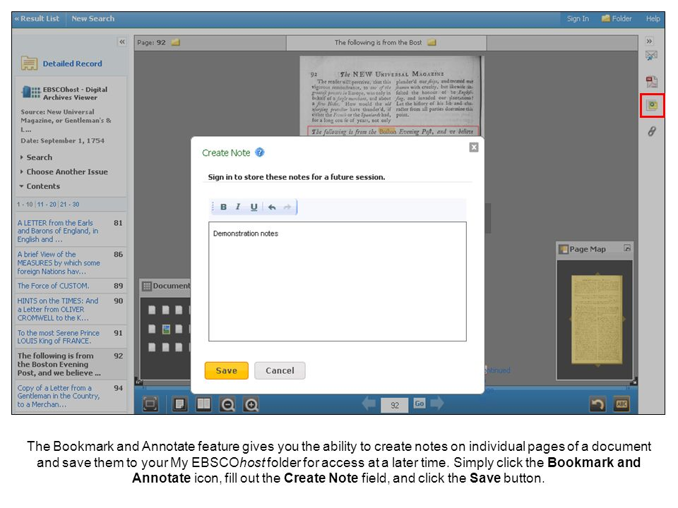 The Bookmark and Annotate feature gives you the ability to create notes on individual pages of a document and save them to your My EBSCOhost folder for access at a later time.