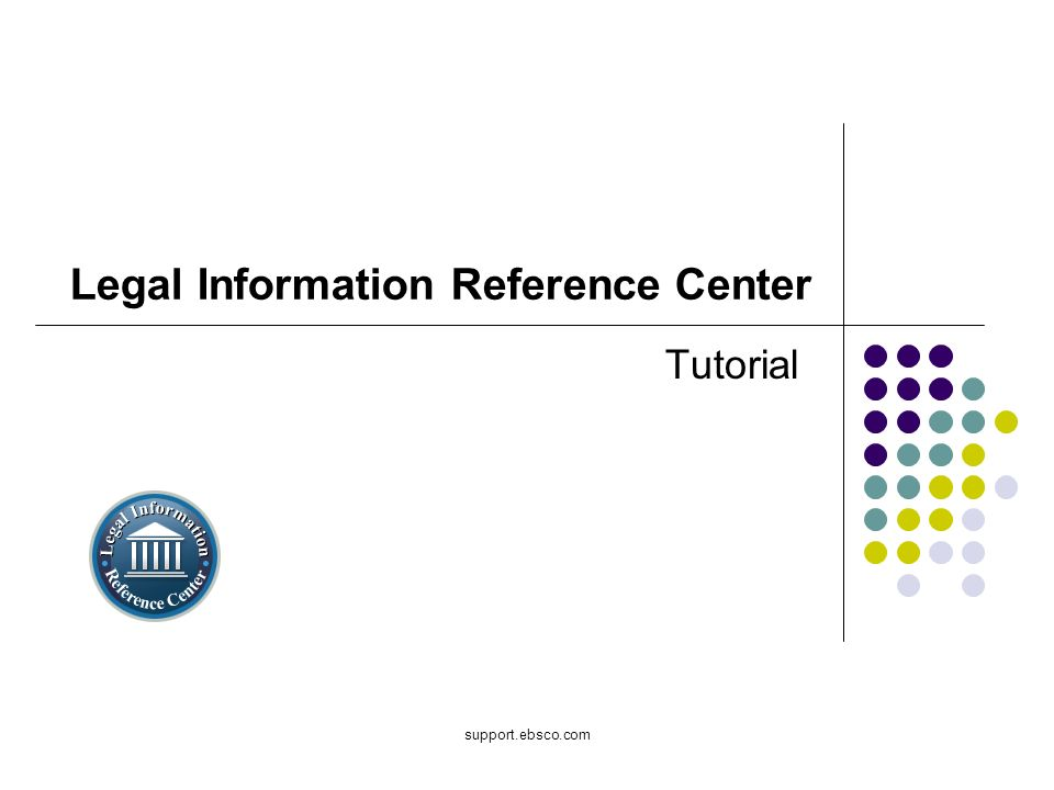support.ebsco.com Legal Information Reference Center Tutorial