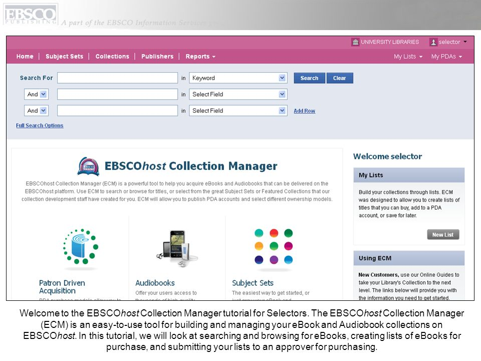 Welcome to the EBSCOhost Collection Manager tutorial for Selectors.