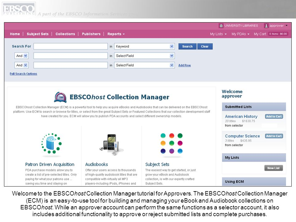Welcome to the EBSCOhost Collection Manager tutorial for Approvers.