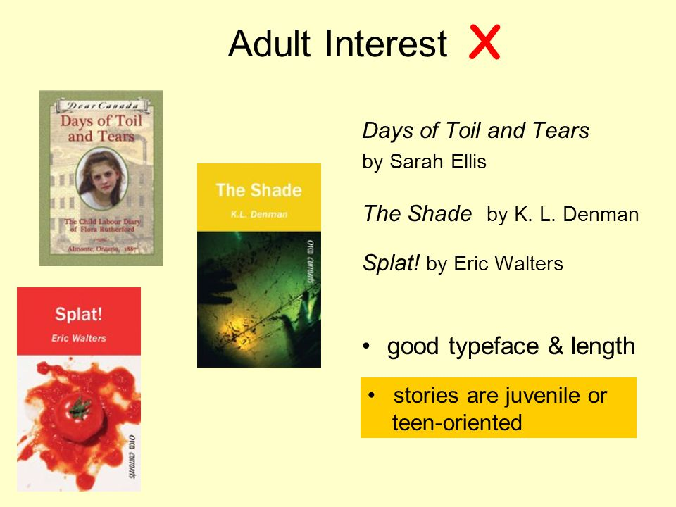 Adult Interest Days of Toil and Tears by Sarah Ellis The Shade by K.