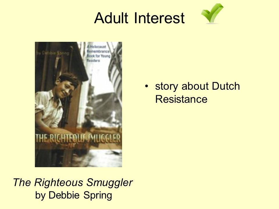 Adult Interest The Righteous Smuggler by Debbie Spring story about Dutch Resistance