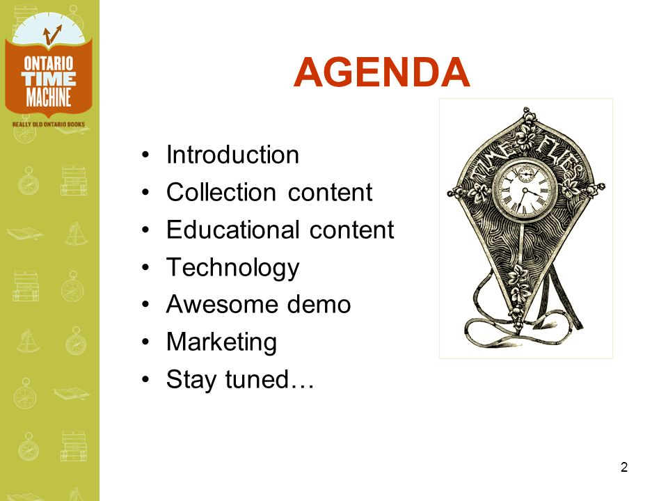 2 AGENDA Introduction Collection content Educational content Technology Awesome demo Marketing Stay tuned…