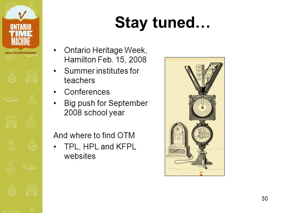 30 Stay tuned… Ontario Heritage Week, Hamilton Feb.