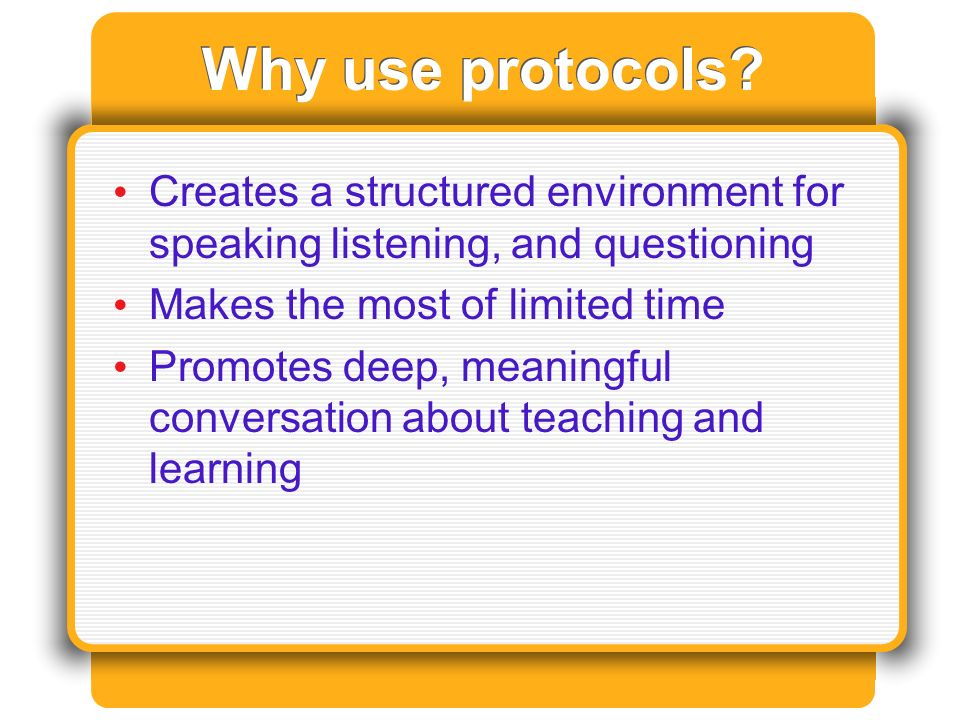 Why use protocols.