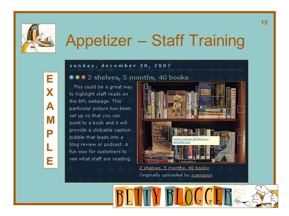 Appetizer – Staff Training EXAMPLEEXAMPLE 15
