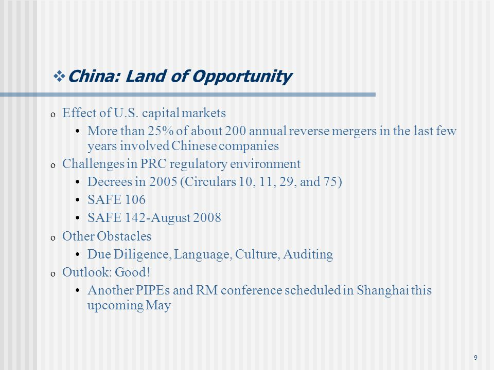 9 China: Land of Opportunity o Effect of U.S.