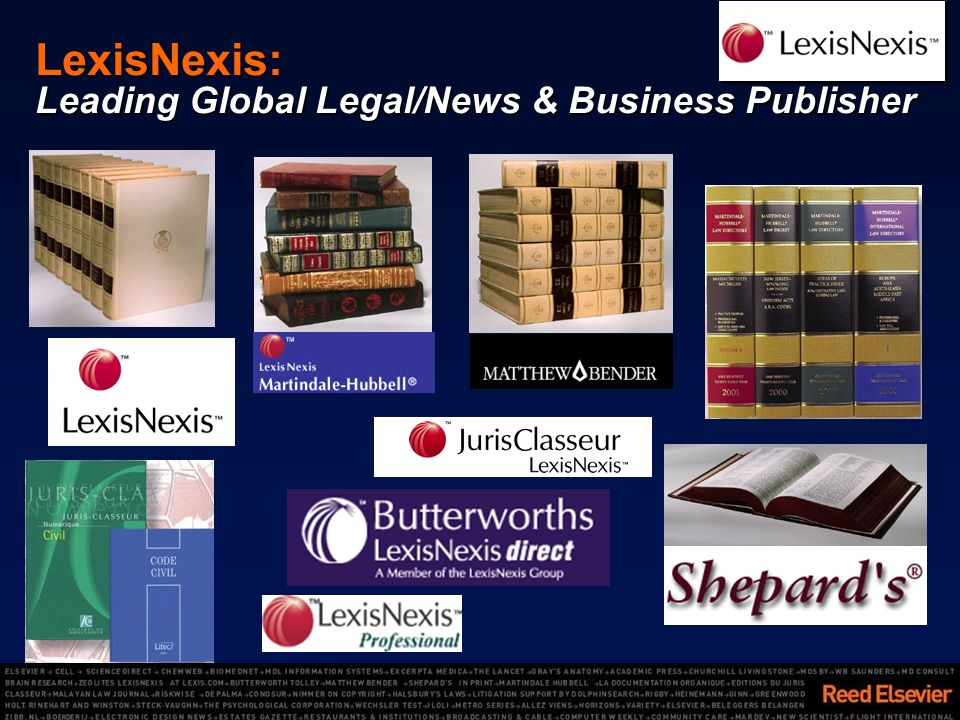 LexisNexis: Leading Global Legal/News & Business Publisher