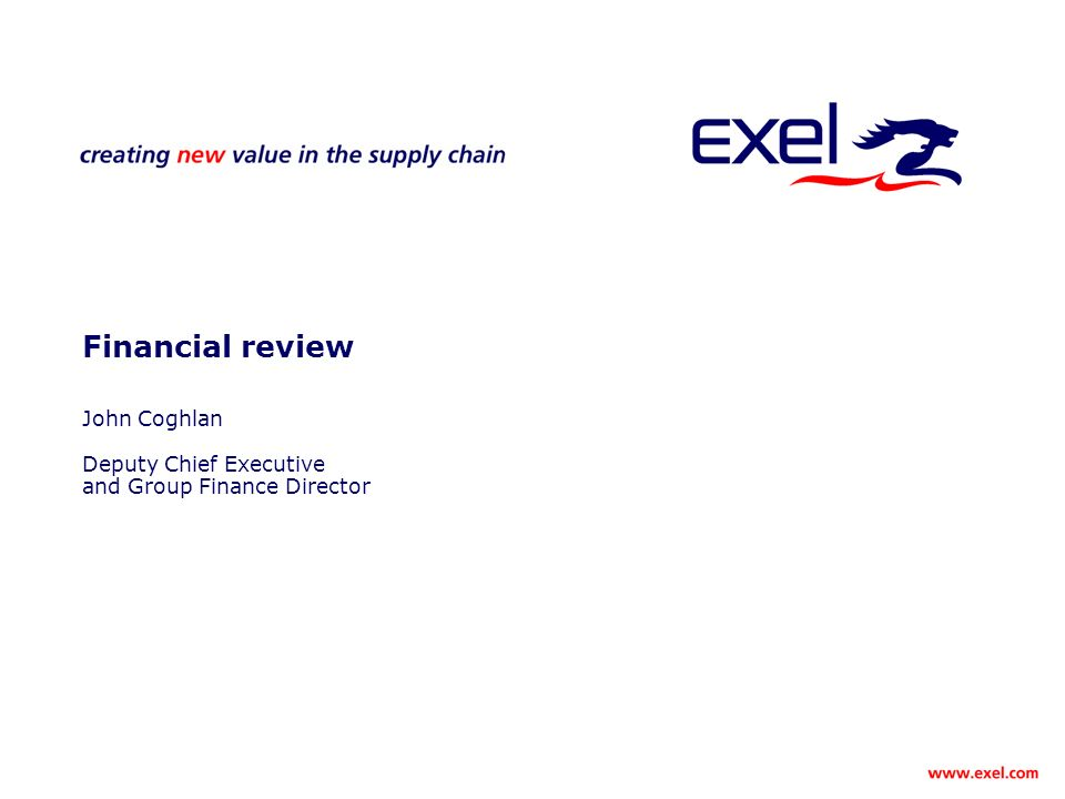 Financial review John Coghlan Deputy Chief Executive and Group Finance Director