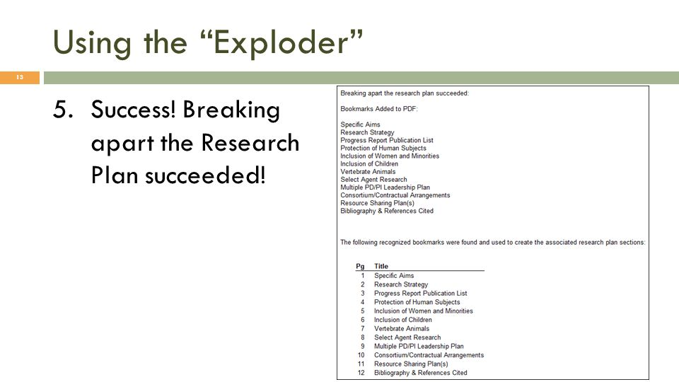 Using the Exploder 5.Success! Breaking apart the Research Plan succeeded! 13