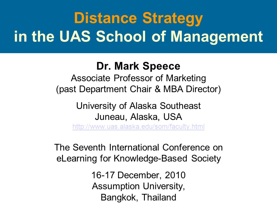 Distance Strategy in the UAS School of Management Dr.