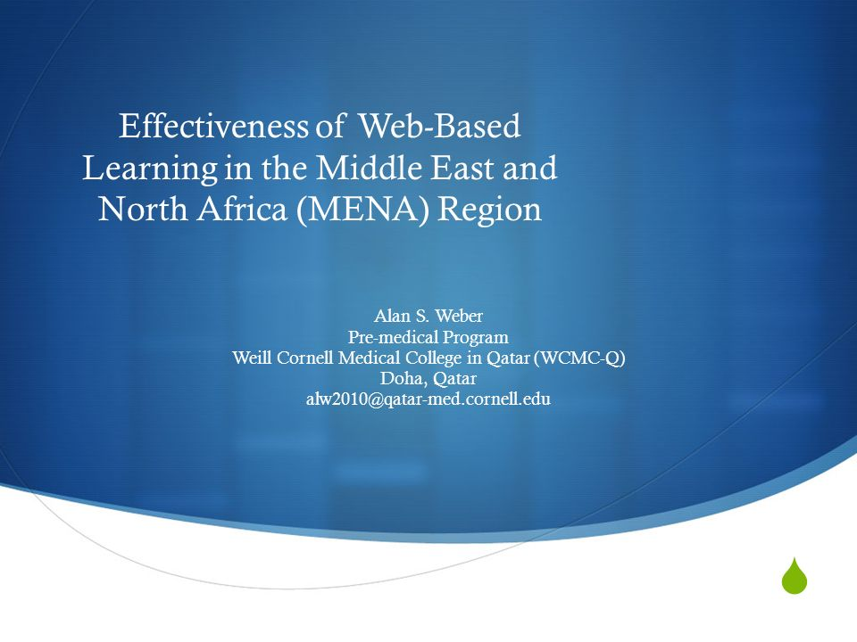 Effectiveness of Web-Based Learning in the Middle East and North Africa (MENA) Region Alan S.
