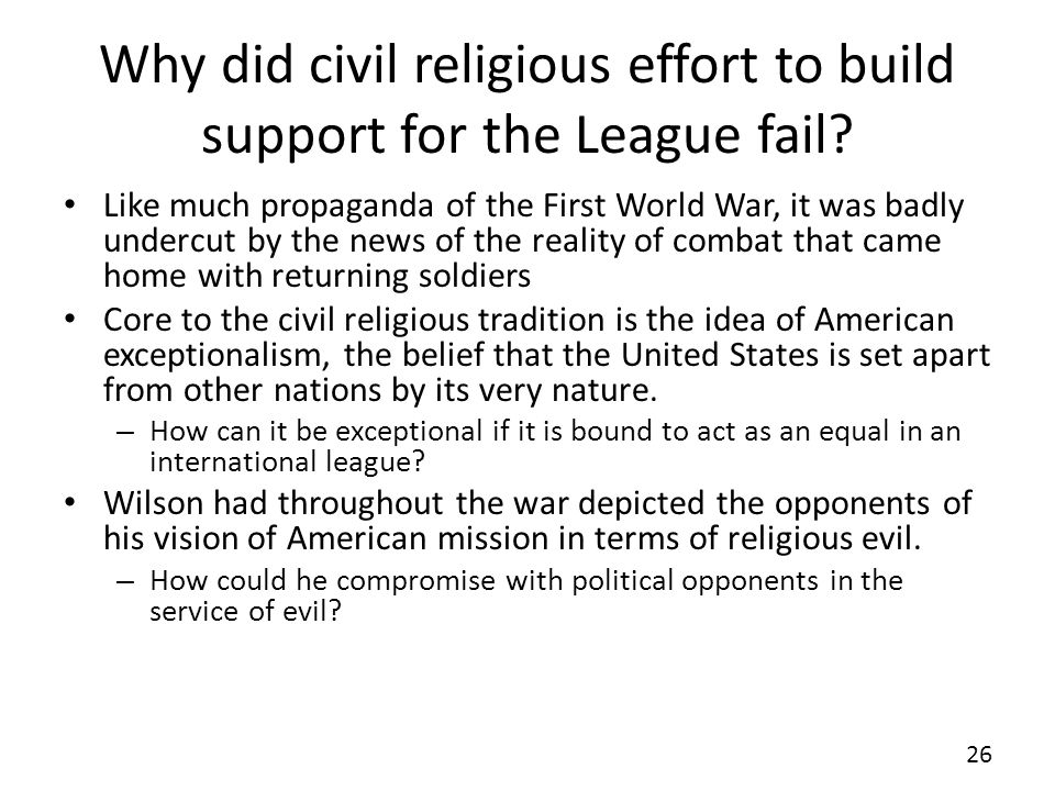 Why did civil religious effort to build support for the League fail.