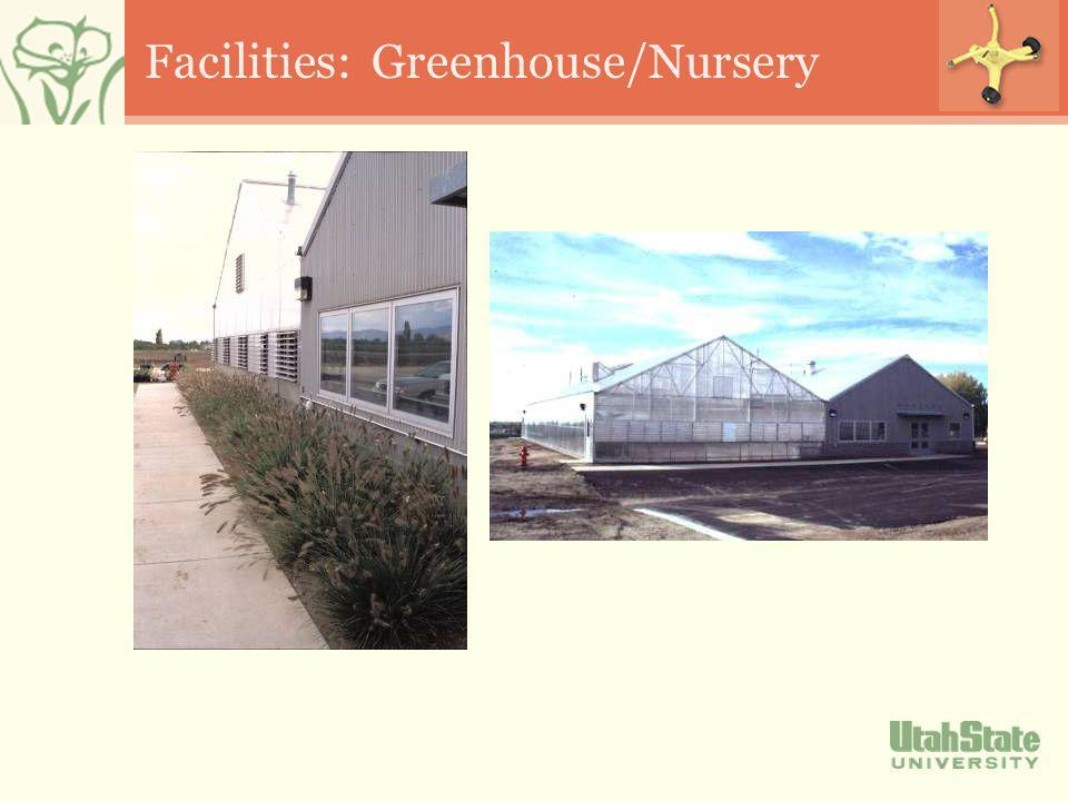 Facilities: Greenhouse/Nursery
