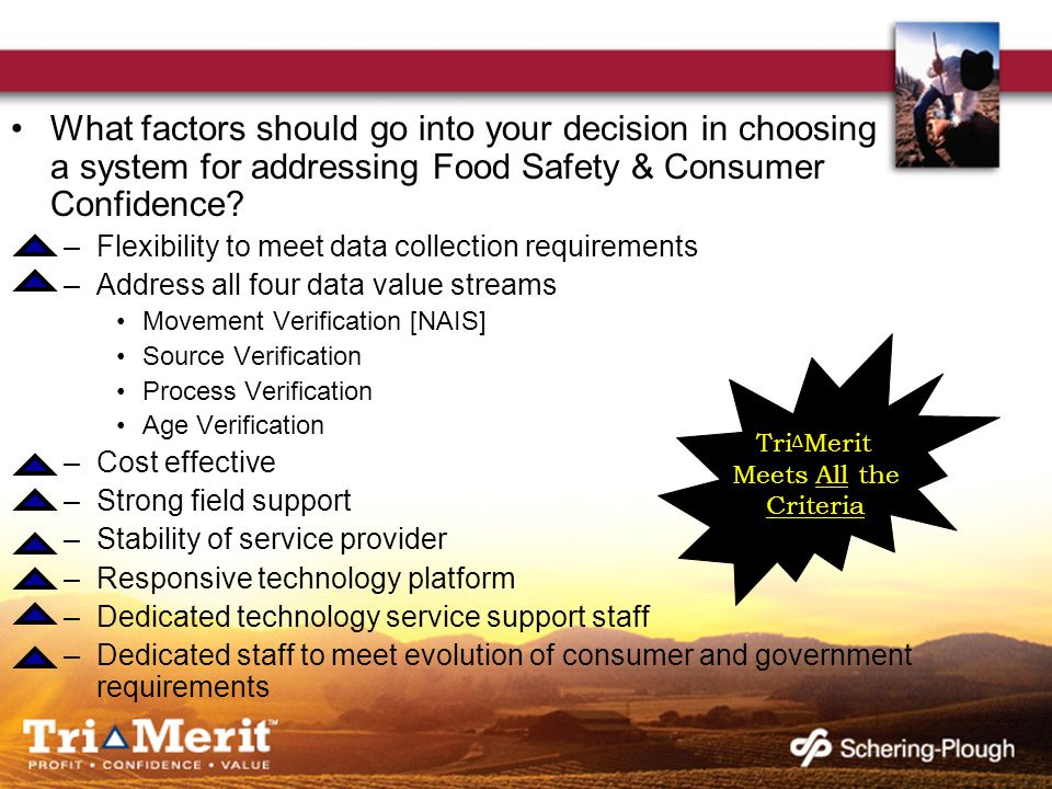 What factors should go into your decision in choosing a system for addressing Food Safety & Consumer Confidence.