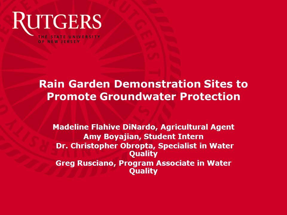 Rain Garden Demonstration Sites to Promote Groundwater Protection Madeline Flahive DiNardo, Agricultural Agent Amy Boyajian, Student Intern Dr.