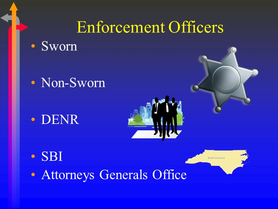Enforcement Officers Sworn Non-Sworn DENR SBI Attorneys Generals Office