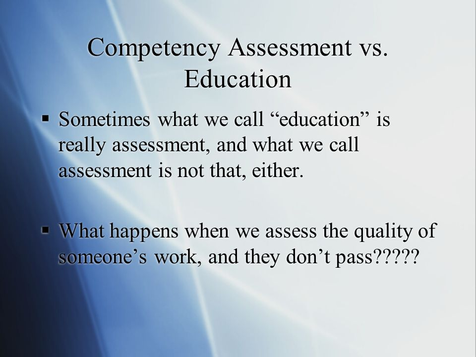 Competency Assessment vs.
