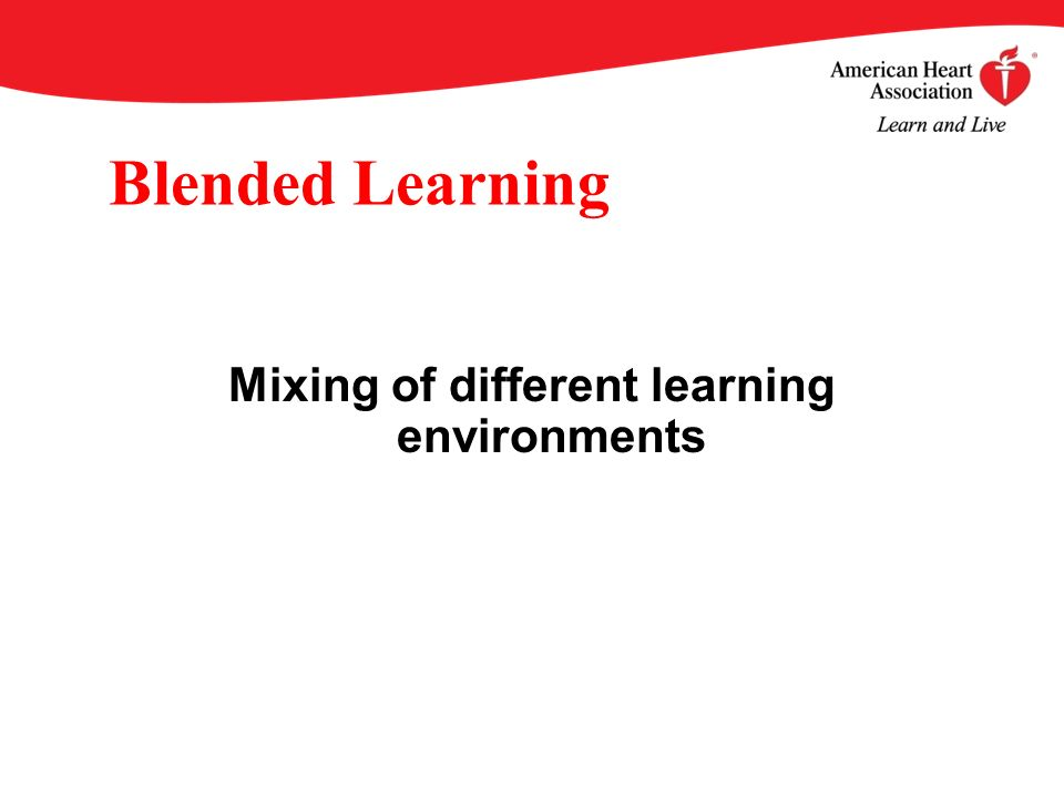 Blended Learning Mixing of different learning environments