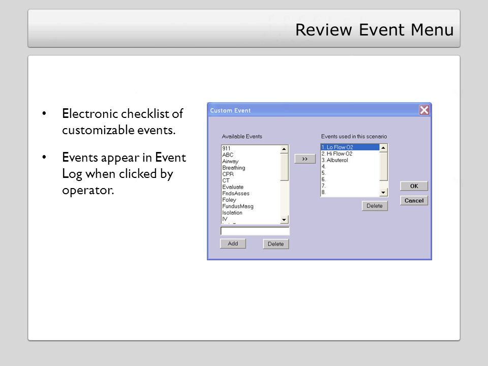 Review Event Menu Electronic checklist of customizable events.