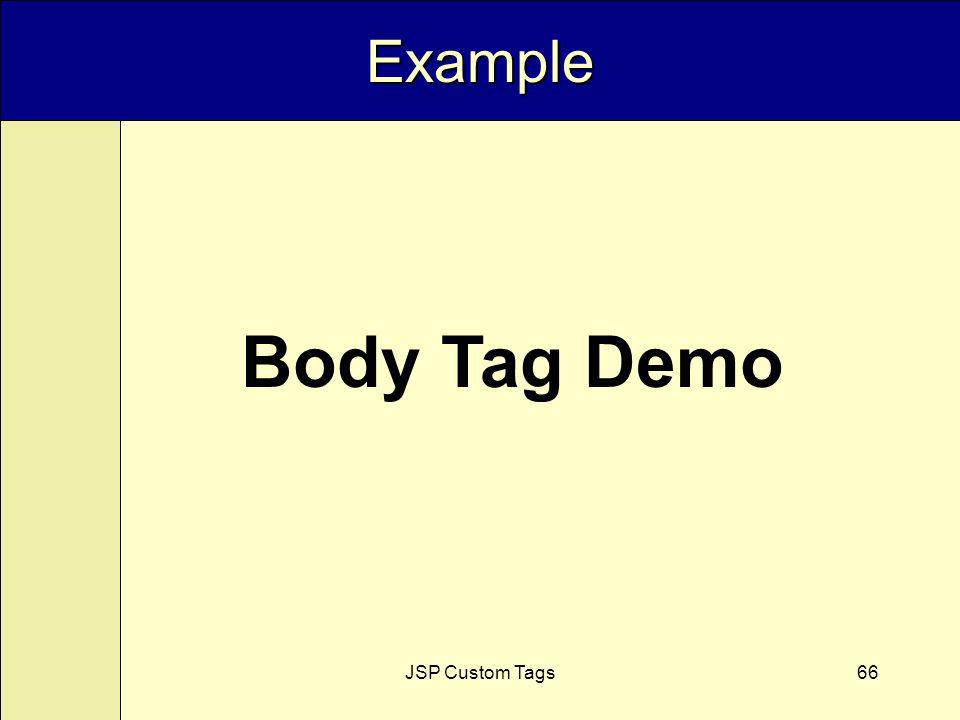 JSP Custom Tags66 Example Body Tag Demo