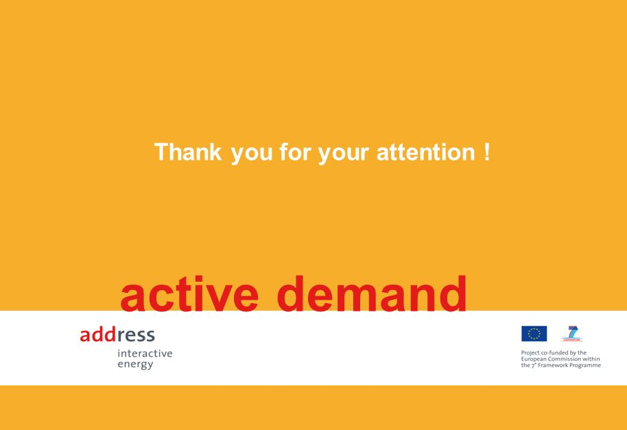 Thank you for your attention ! active demand